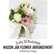 Mason Jar Flower Centerpieces Mason Jar Flower Arrangement Workshop By Wood Flower Cottage