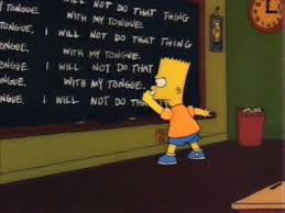 i will not do that thing with my tongue bart s blackboard