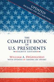 Flags Of Our Fathers Book Summary The Complete Book Of U S Presidents William A Degregorio