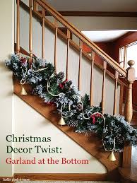 Christmas Banister Garland Ideas Holiday Decor Twist Garland At The Bottom Of Stair Railings