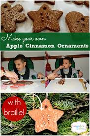 make your own braille apple cinnamon ornaments wonderbaby org