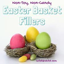 basket fillers non non candy easter basket fillers ish child