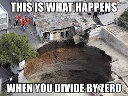 Divide By Zero Meme - this is what happens when you divide by zero sinkhole meme generator