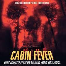 cabin fever movie 2002 cabin fever soundtrack details soundtrackcollector com