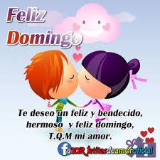 imagenes de amor para el domingo feliz domingo mi amor que bonita es mi vida desde