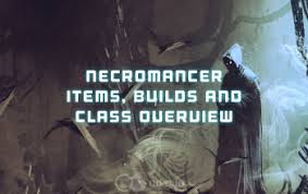 3 necromancer legendaries and builds