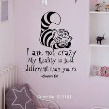 alice in wonderland quotes cheshire cat wall art sticker decal alice in wonderland wall decals quotes cheshire cat i am not crazy vinyl wall sticker art bedroom nursery home decor approximate item sizes 18