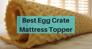 best egg crate mattress topper guide u0026 review