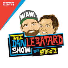 the dan le batard show with stugotz podcenter espn radio