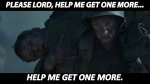 Lord Help Me Meme - hacksaw ridge movies tv amino