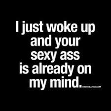 Sexy Sex Memes - morning love quote quotos pinterest relationships sexy talk