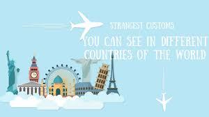 33 international customs around the world world facts ftw