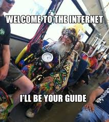 Internet Guide Meme - the best of guide to the internet meme meme welcome to the
