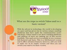 mail yahoo basic what are the steps to switch yahoo mail to a basic version by robert