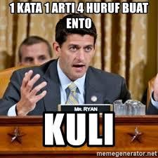 Arti Meme - 1 kata 1 arti 4 huruf buat ento kuli paul ryan meme meme generator