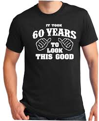 gifts for turning 60 years 60th birthday gift turning 60 60 years to look this