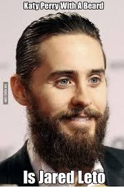 Jared Leto Meme - katy perry witha beard is jared leto leto meme on me me