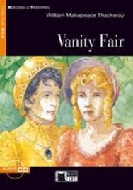 Vanity Fair William Thackeray Vanity Fair William Makepeace Thackeray 9788877549334