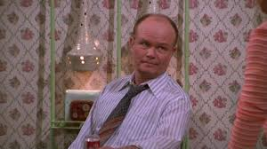 Red Forman Meme - 10 that 70s show quotes that prove red is the king of insults ifc