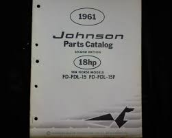 1961 johnson 18 hp sea horse fd fdl 15 15f outboard spare parts