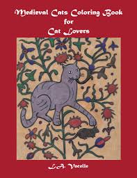 medieval cats coloring book for cat lovers the great cat