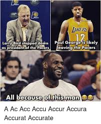 Paul George Memes - lakers larry bird stepped down paul george is likely as president