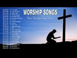 best christian worship songs best worship songs popular christian worship songs 2018