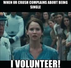 Volunteer Meme - i volunteer funny memes about being single