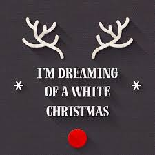 i m dreaming of a im dreaming of a white christmas pictures photos and images for