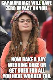 Gay Marriage Meme - college liberal meme imgflip