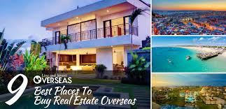 cheapest real estate in usa the 9 best places to buy real estate overseas in 2017