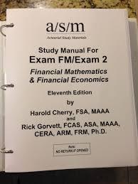 asm study manual exam fm exam 2 11th edition fsa maaa rick