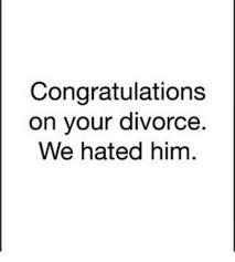 congrats on your divorce card 25 best memes about congratulations on your divorce