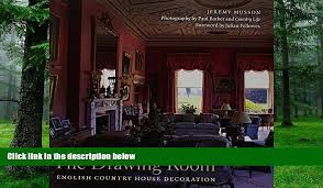House Design Games English Buy Jeremy Musson The Drawing Room English Country House