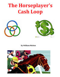 the horseplayer u0027s cash loop profiting from the races as a home
