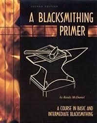 Backyard Blacksmithing The Diy Blacksmithing Book Blacksmith Books Volume 1 Terran