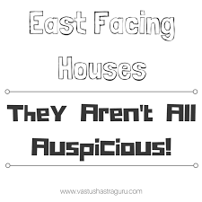 east facing house vastu doing it the right way