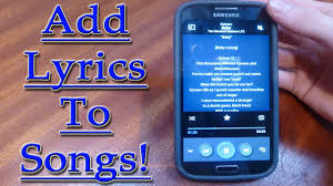 how to add to a on android add lyrics to on android change all details