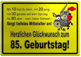65 geburtstag lustige sprüche gelbes schild mit esel und ritter zum 85 geburtstag
