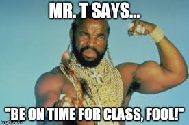 Time For Meme - mr t meme imgflip