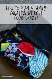 planning a family vacation without losing your mind plus free