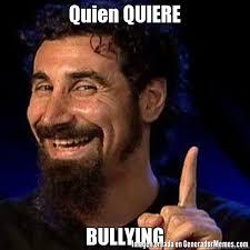 Memes De Bullying - quien quiere bullying meme de ewewww imagenes memes generadormemes