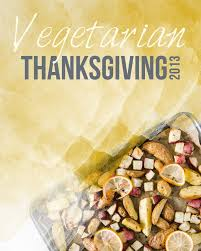 91 best meatless menu thanksgiving images on vegan