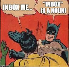 Inbox Meme - batman slapping robin meme imgflip