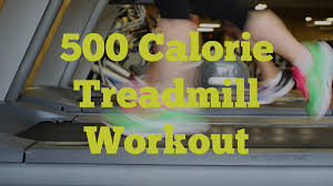 burn 500 calories with this treadmill workout