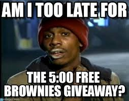How I Feel Meme - how i feel about brownies tyrone biggums meme http www memegen