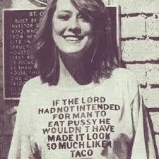 Pussy Eating Memes - i sure do love eating out tacos imgur