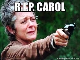 Carol Twd Meme - r i p carol carol twd look at the flowers meme generator