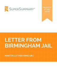 letter from birmingham jail summary supersummary
