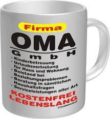 sprüche für oma oma gmbh spruch tasse tasse ø8 5 h9 5cm